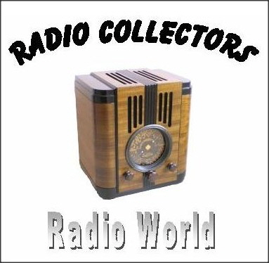 Radio Collectors Radio World